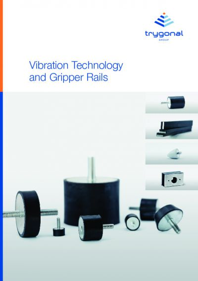 Trygonal Vibration Technology and Gripper Rails